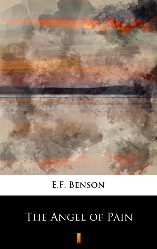 okładka The Angel of Painebook | epub, mobi | E.F. Benson
