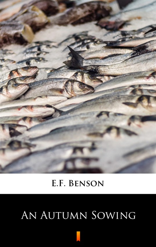 okładka An Autumn Sowingebook | epub, mobi | E.F. Benson