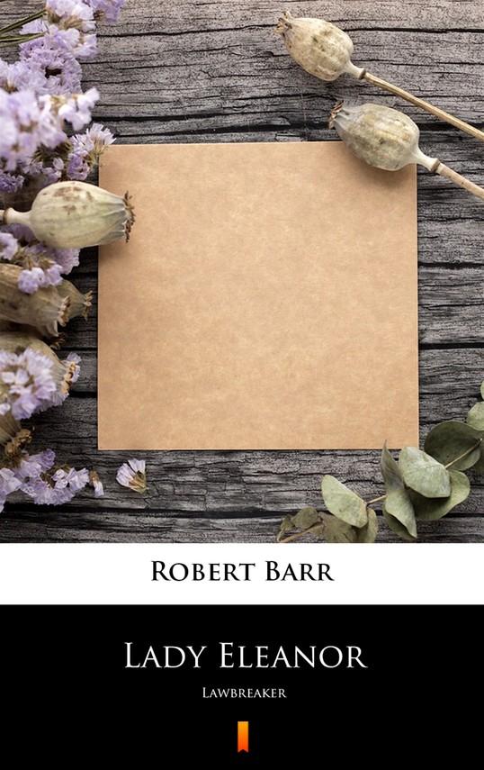 okładka Lady Eleanorebook | epub, mobi | Robert Barr