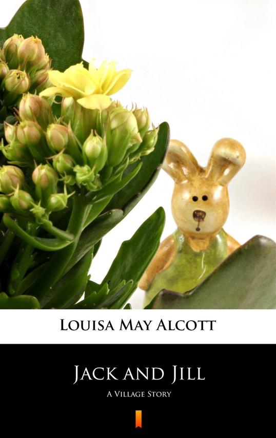 okładka Jack and Jill, Ebook | Louisa May Alcott