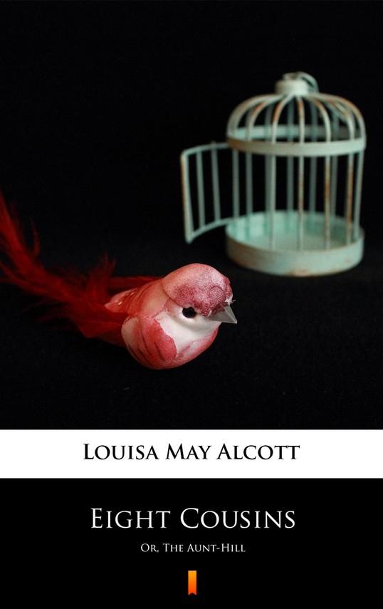 okładka Eight Cousins, Ebook | Louisa May Alcott