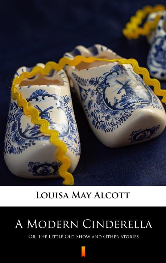 okładka A Modern Cinderella, Ebook | Louisa May Alcott