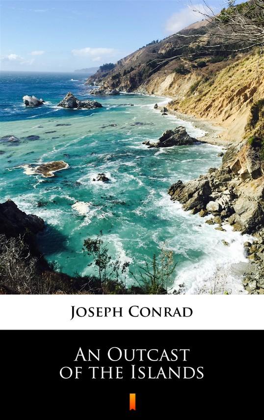 okładka An Outcast of the Islandsebook   epub, mobi   Joseph Conrad