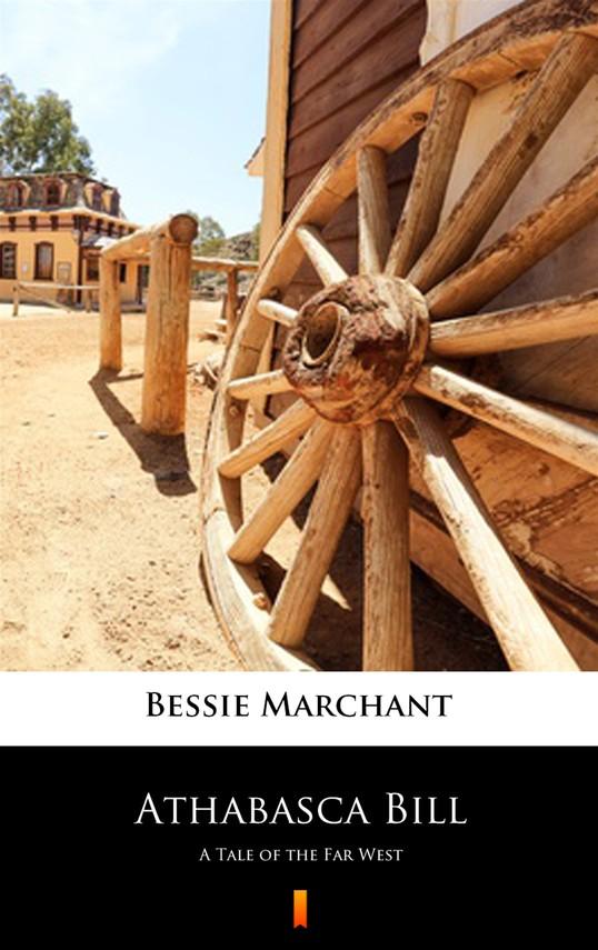 okładka Athabasca Billebook | epub, mobi | Bessie Marchant