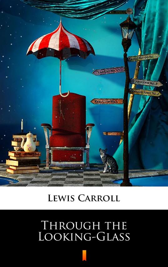 okładka Through the Looking-Glassebook | epub, mobi | Lewis Carroll