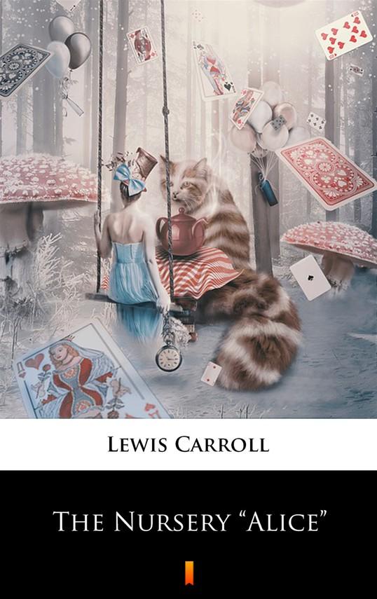 """okładka The Nursery """"Alice""""ebook   epub, mobi   Lewis Carroll"""