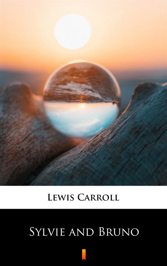 okładka Sylvie and Brunoebook | epub, mobi | Lewis Carroll