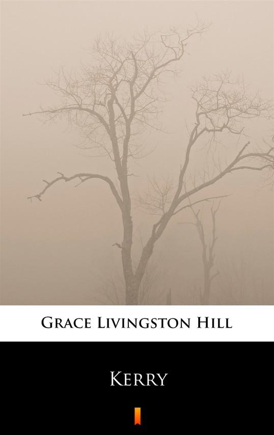 okładka Kerry, Ebook | Grace Livingston Hill