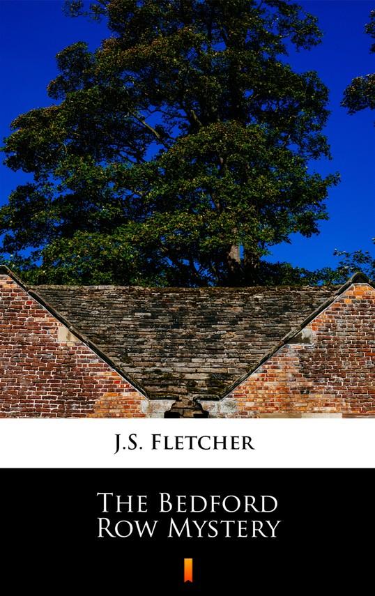 okładka The Bedford Row Mystery, Ebook | J.S. Fletcher