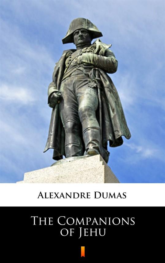 okładka The Companions of Jehu, Ebook | Alexandre Dumas