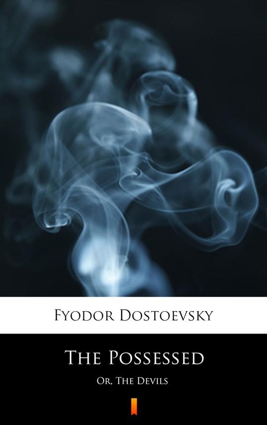 okładka The Possessedebook | epub, mobi | Fyodor Mikhailovich Dostoevsky