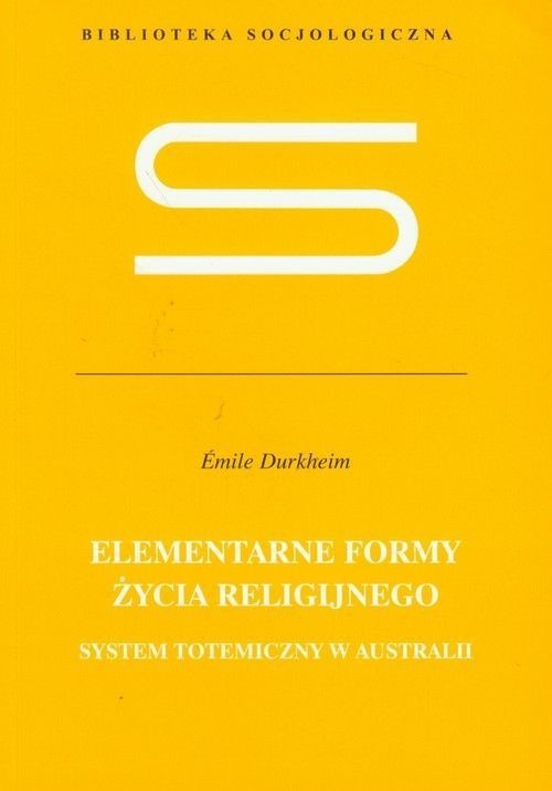 okładka Elementarne formy życia religijnego, Książka | Durkheim Emile