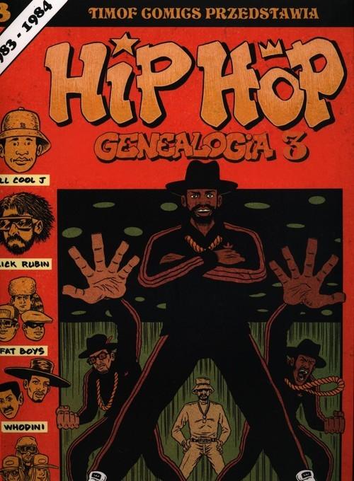 okładka Hip Hop Genealogia 3, Książka   Piskor Ed