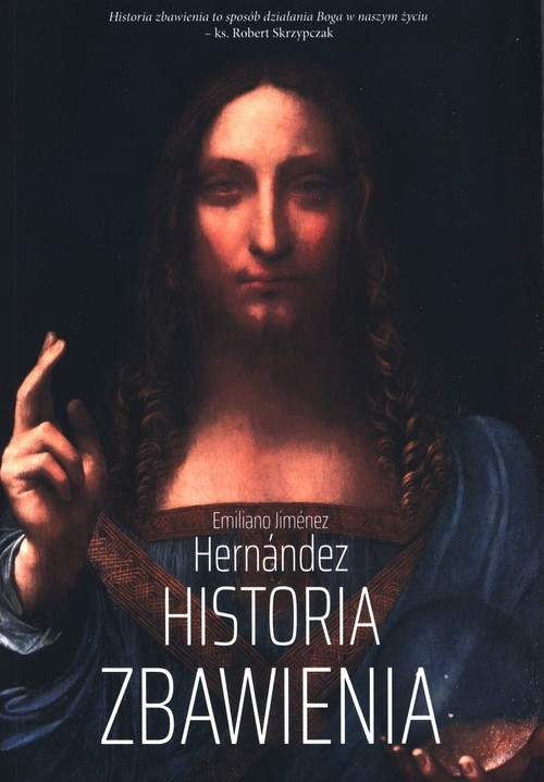 okładka Historia Zbawienia, Książka | Emiliano Jimenez Hernandez