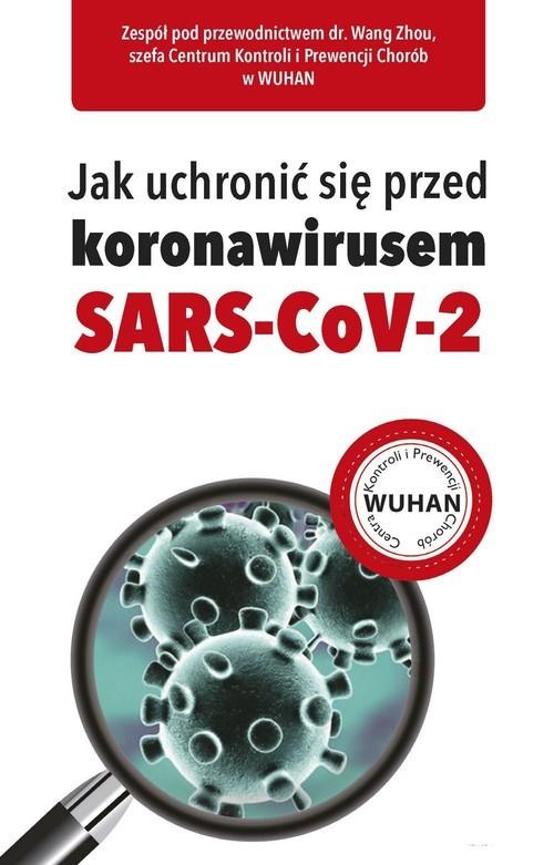 okładka Jak uchronić się przed koronawirusem SARS-CoV-2, Książka  