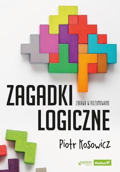 okładka Zagadki logiczne, Książka | Piotr Kosowicz