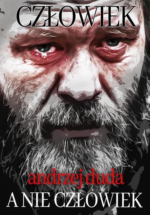 okładka Człowiek, a nie człowiek, Książka | Duda Andrzej
