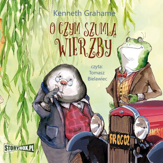 okładka O czym szumią wierzby, Audiobook | Kenneth Grahame