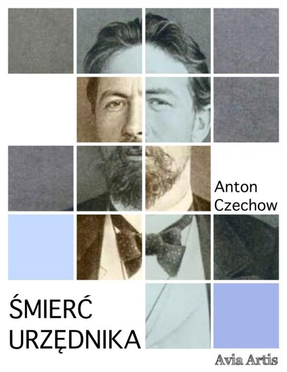 okładka Śmierć urzędnika, Ebook | Anton Czechow