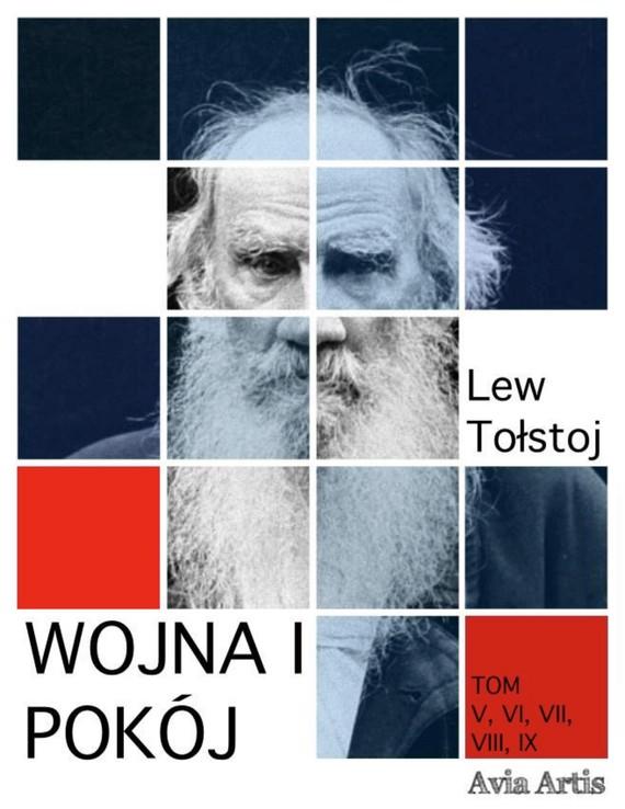 okładka Wojna i pokój. Tom 5-9, Ebook | Lew Tołstoj