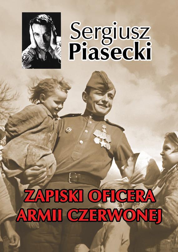 okładka Zapiski Oficera Armii Czerwonejebook | epub, mobi | Sergiusz Piasecki