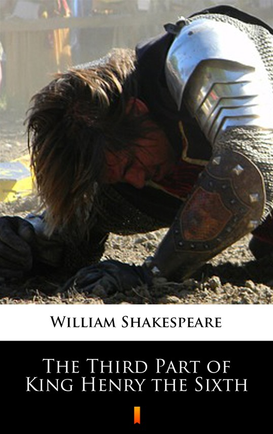 okładka The Third Part of King Henry the Sixthebook | epub, mobi | William Shakespeare