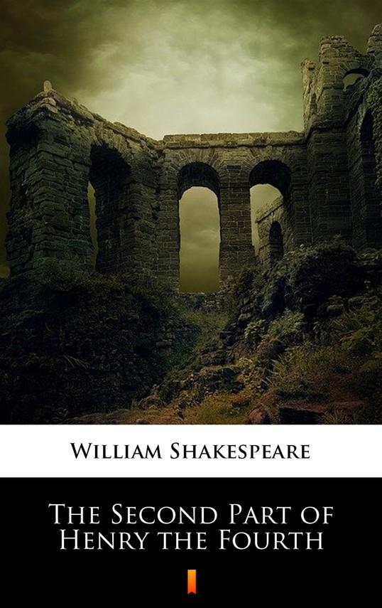 okładka The Second Part of Henry the Fourthebook | epub, mobi | William Shakespeare