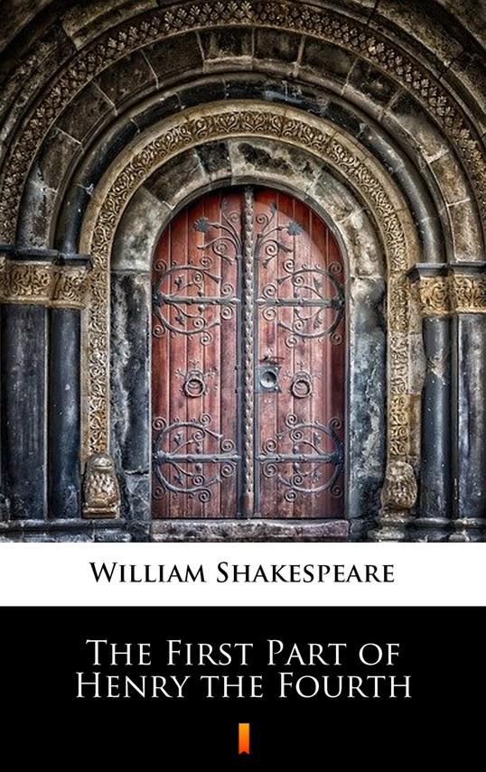 okładka The First Part of Henry the Fourthebook | epub, mobi | William Shakespeare