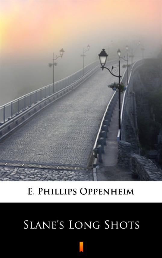 okładka Slane's Long Shotsebook   epub, mobi   E. Phillips Oppenheim