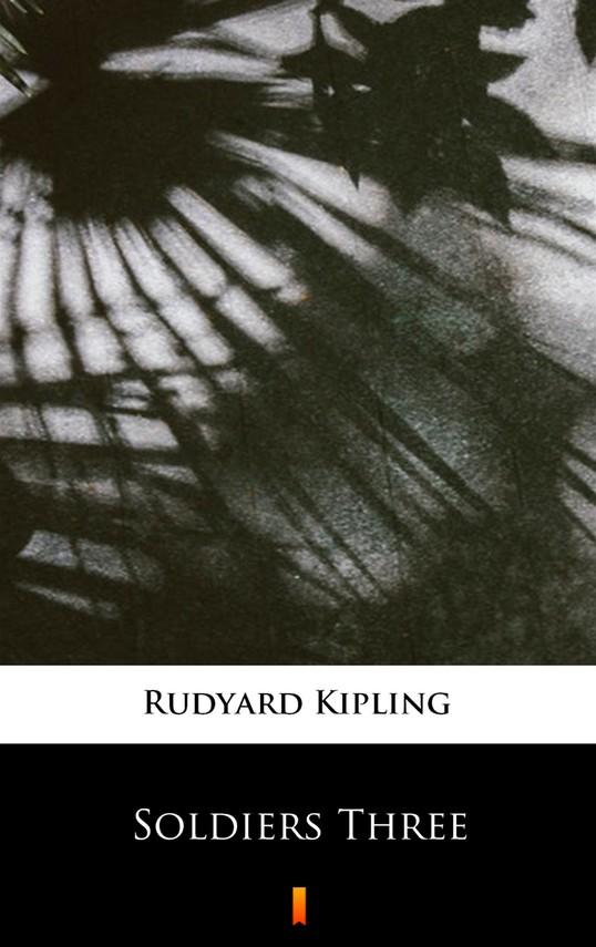 okładka Soldiers Three, Ebook   Rudyard Kipling