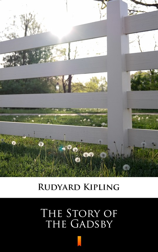 okładka The Story of the Gadsby, Ebook   Rudyard Kipling