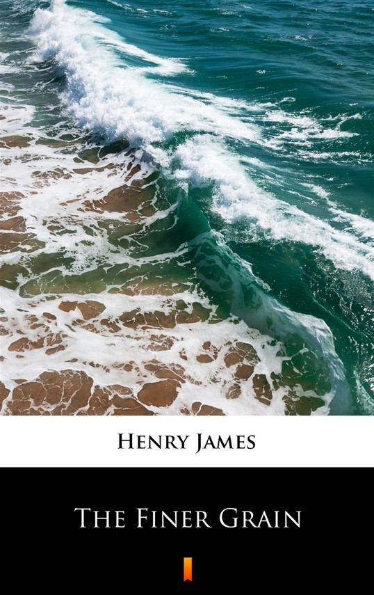 okładka The Finer Grain, Ebook | Henry James