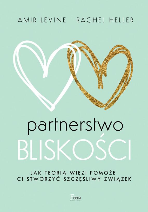 okładka Partnerstwo bliskościebook | epub, mobi | Amir Levine, Rachel Heller