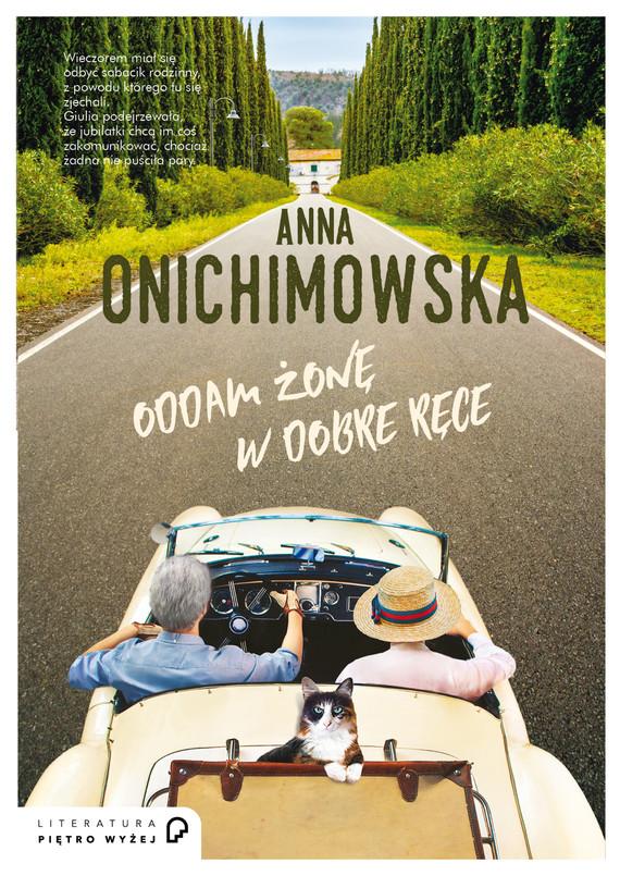 okładka Oddam żonę w dobre ręce, Ebook | Anna Onichimowska