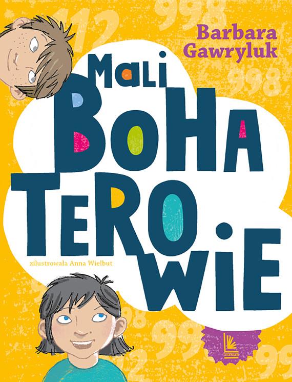 okładka Mali bohaterowie, Ebook | Barbara  Gawryluk