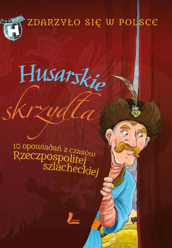 okładka Husarskie skrzydłaebook   epub, mobi   Paweł Wakuła, Grżyna Bąkiewicz