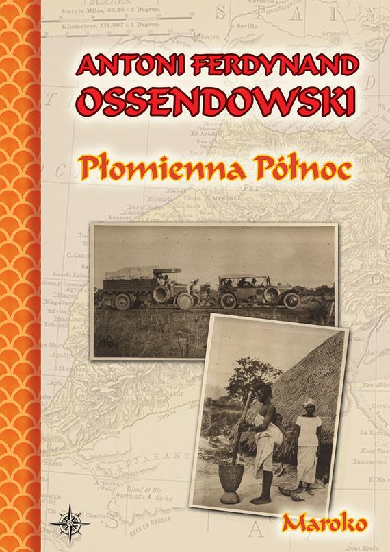 okładka Płomienna Północebook | epub, mobi | Antoni Ferdynand Ossendowski