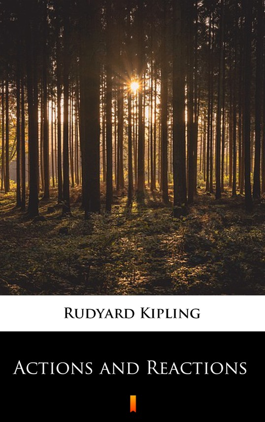 okładka Actions and Reactions, Ebook   Rudyard Kipling