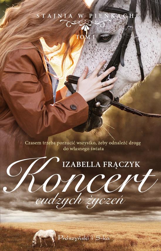 okładka Koncert cudzych życzeń, Ebook | Izabella  Frączyk
