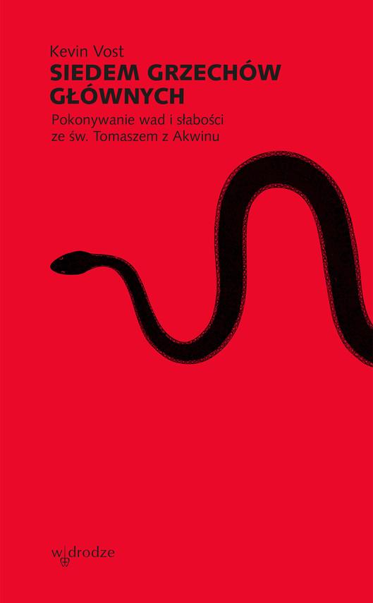 okładka Siedem grzechów głównych. Pokonywanie wad i słabości ze św. Tomaszem z Akwinu, Ebook | Vost Kevin