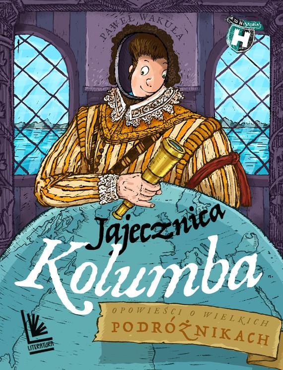 okładka Jajecznica Kolumbaebook | epub, mobi | Paweł Wakuła