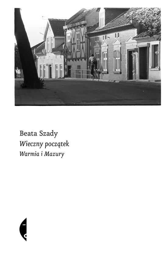 okładka Wieczny początek, Ebook | Beata Szady