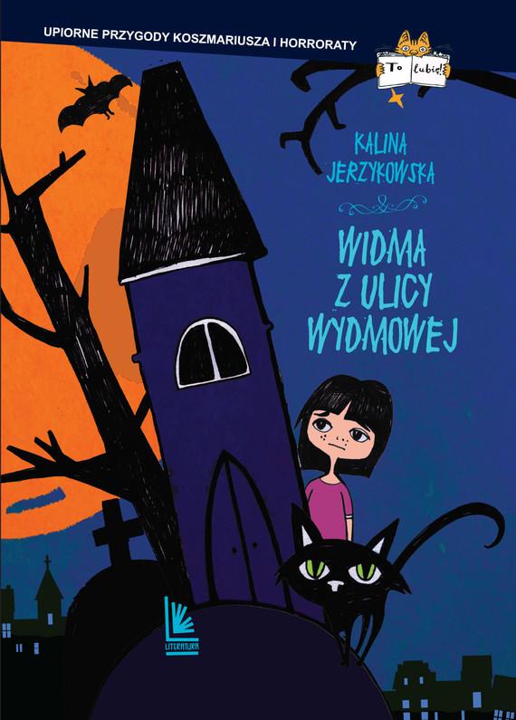 okładka Widma z ulicy Wydmowej, Ebook | Kalina Jerzykowska
