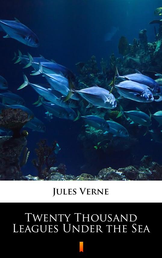 okładka Twenty Thousand Leagues Under the Seaebook | epub, mobi | Jules Verne