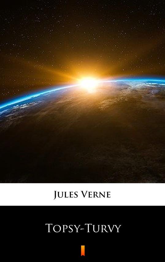 okładka Topsy-Turvyebook | epub, mobi | Jules Verne