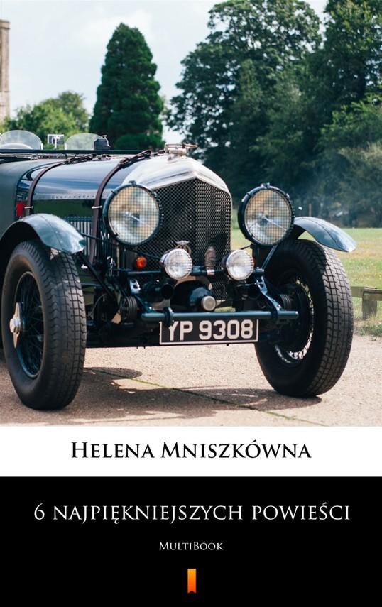 okładka 6 najpiękniejszych powieściebook | epub, mobi | Helena Mniszkówna