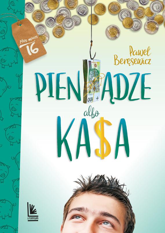 okładka Pieniądze albo kasa, Ebook   Paweł Beręsewicz