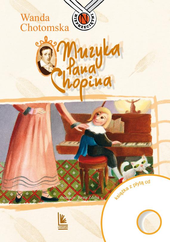 okładka Muzyka Pana Chopinaebook | epub, mobi | Wanda Chotomska