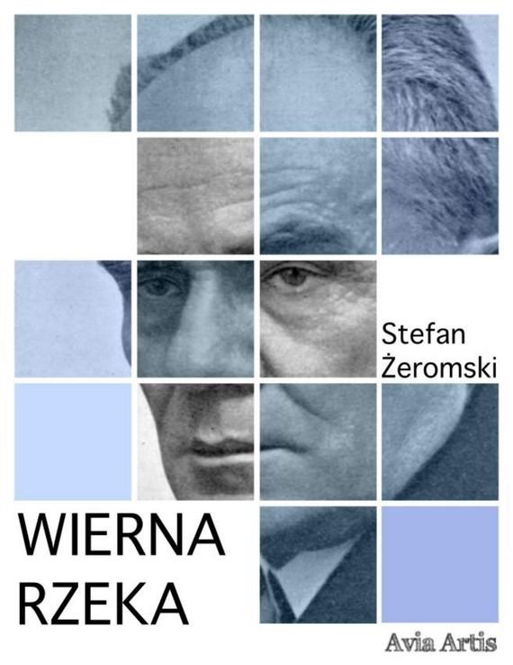 okładka Wierna rzekaebook | epub, mobi | Stefan Żeromski