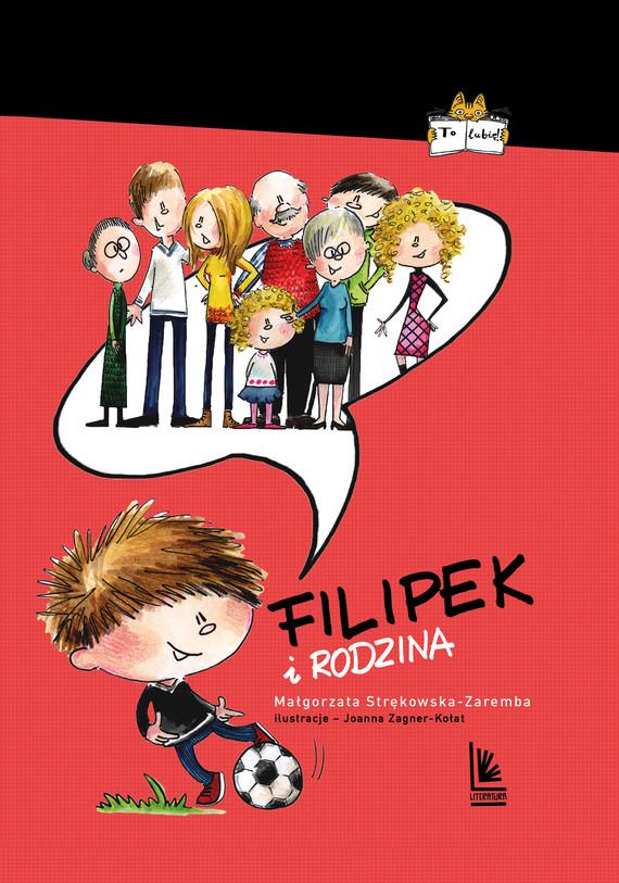 okładka Filipek i rodzinaebook | epub, mobi | Małgorzata Strękowska-Zaremba